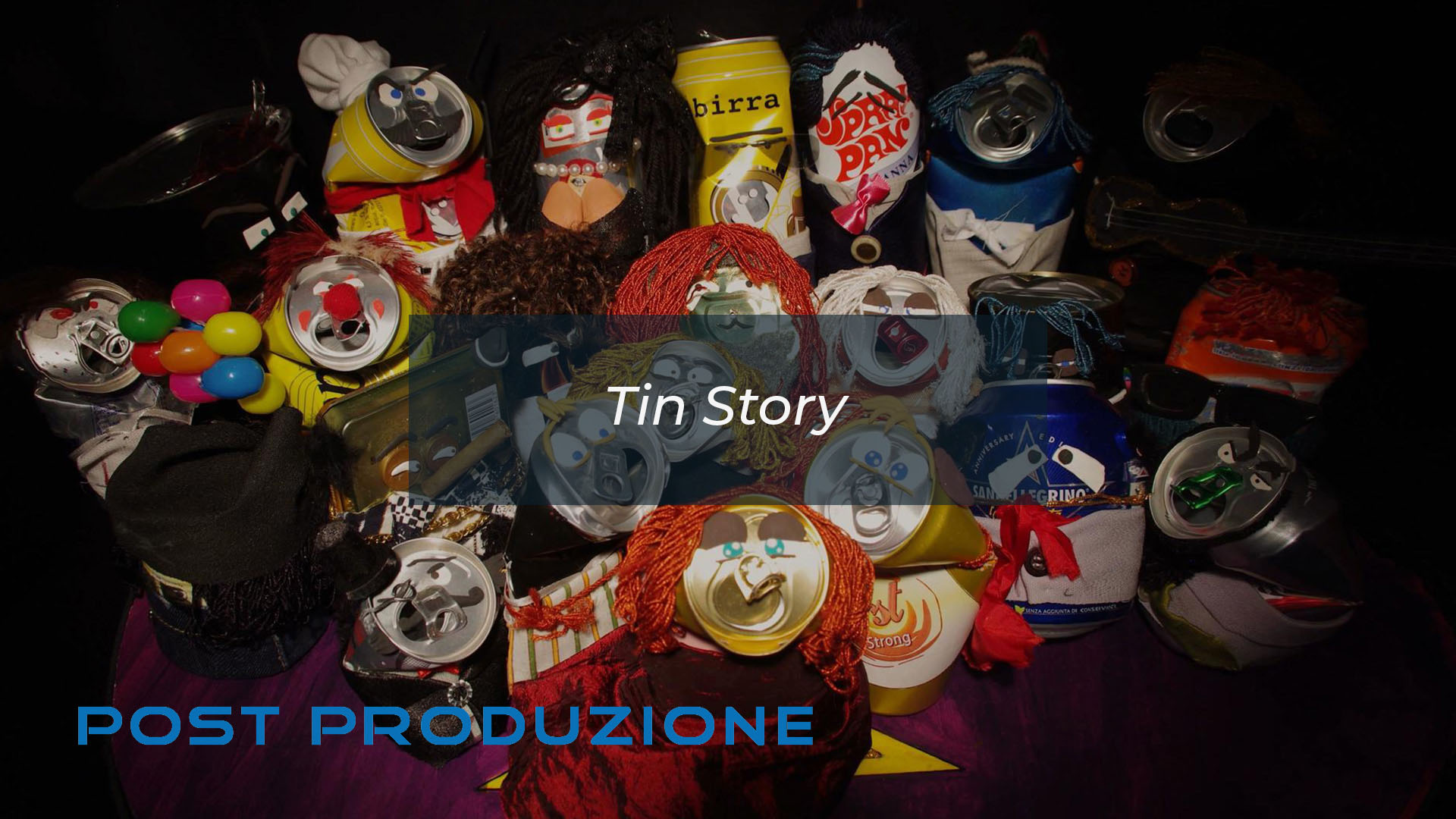 Post Produzione Tin Story by DiMMD
