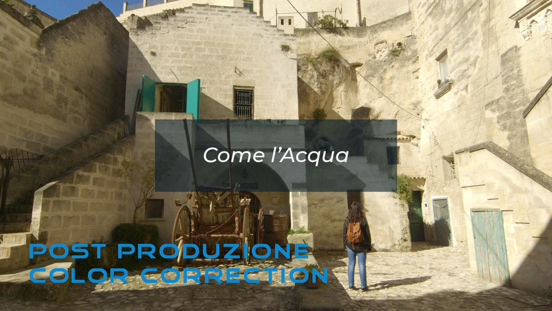 Come l'Acqua Color Correction e Post Produzione by DiMMD